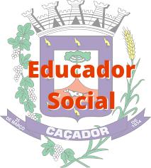 Caçador - SC / Educador Social