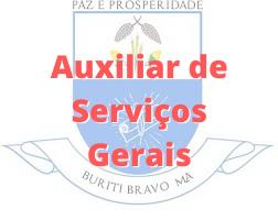 Buriti Bravo - MA / Auxiliar de Serviços Gerais