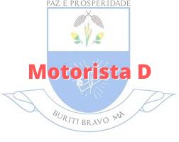 Buriti Bravo - MA / Motorista D