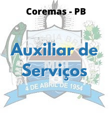 Coremas - PB / Auxiliar de Serviços