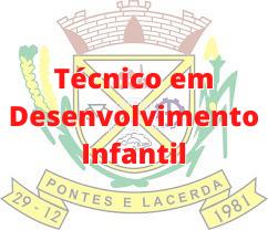 Pontes e Lacerda - MT / Técnico em Desenvolvimento Infantil