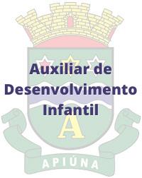 Apiúna - SC / Auxiliar de Desenvolvimento Infantil