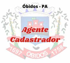 Óbidos - PA / Agente Cadastrador