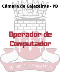 Câmara de Cajazeiras - PB / Operador de Computador