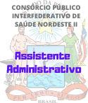 Consórcio Saúde Nordeste II / Assistente Administrativo