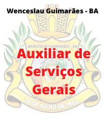 Wenceslau Guimarães - BA / Auxiliar de Serviços Gerais