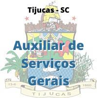 Tijucas - SC / Auxiliar de Serviços Gerais e Merendeira