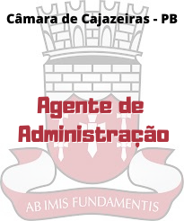 Câmara de Cajazeiras - PB / Agente de Administração