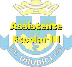Urubici - SC / Assistente Escolar III