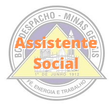 Bom Despacho - MG / Assistente Social