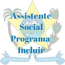 São Gabriel da Palha - ES / Assistente Social - Programa Incluir
