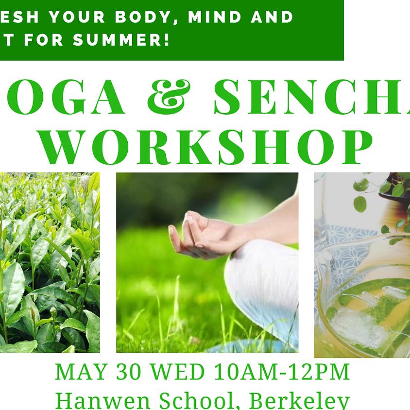 Yoga and Sencha Workshop 2