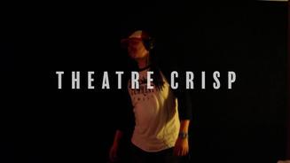 Theatre Crisp - Get It (LIVE OFF THE FLOOR)