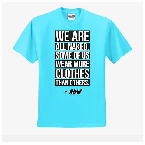 'WE ARE ALL NAKED'
