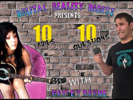 10 Ladies - 10 Questions - Hayley Rayne