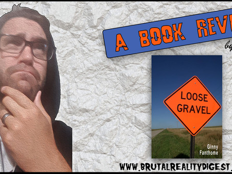 Spooge Hard: With a Vengeance (A Book Review of Loose Gravel)