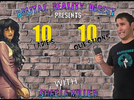10 Ladies - 10 Questions - Shaela Miller
