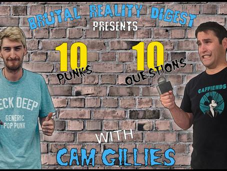 10 Punks - 10 Questions - Cam Gillies