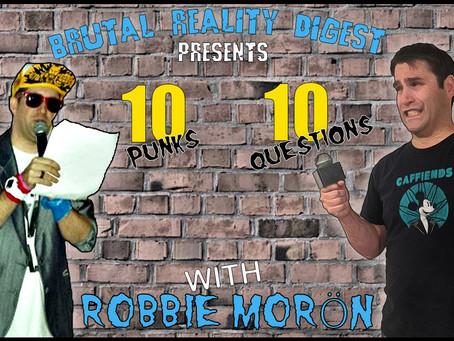 10 Punks - 10 Questions - Robbie Morön