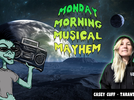 MONDAY MORNING MUSICAL MAYHEM - featuring Casey Cuff