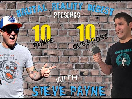 10 Punks - 10 Questions - Steve Payne