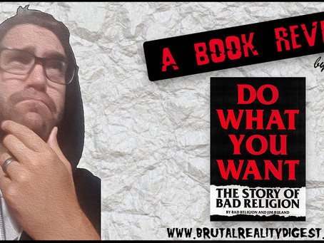 Say What You Must: A Bad Religion Book Review