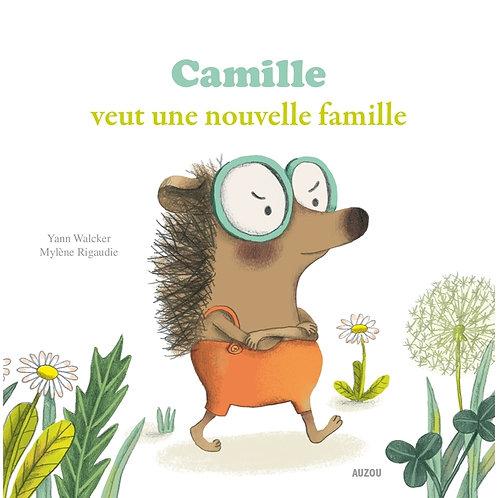 Camille veut une nouvelle famille