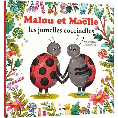 Malou et Maëlle les jumelles coccinelles