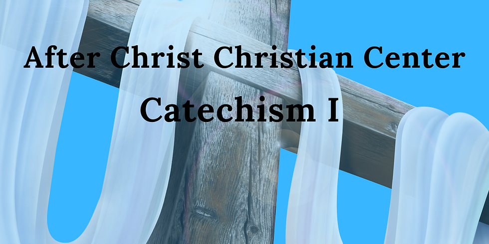 Catechism I Session