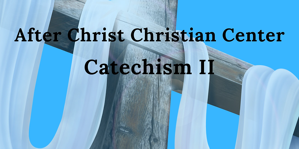 Catechism II Session