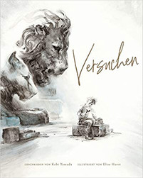 """Kinderbuchempfehlung: """"Versuchen"""" von Kobi Yamada"""