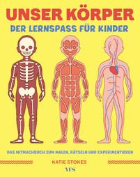 Unser Körper - Der Lernspaß für Kinder