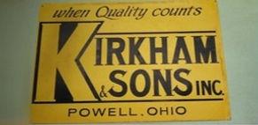 Kirkham and Sons Inc. Powell Ohio Vintage Construction Company Sign