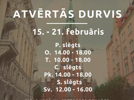 Baznīcas atvērto durvju laiks no 15. līdz 21.februārim