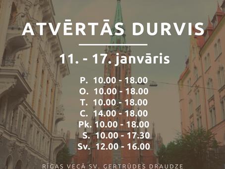 Baznīcas atvērto durvju laiks no 11. līdz 17. janvārim