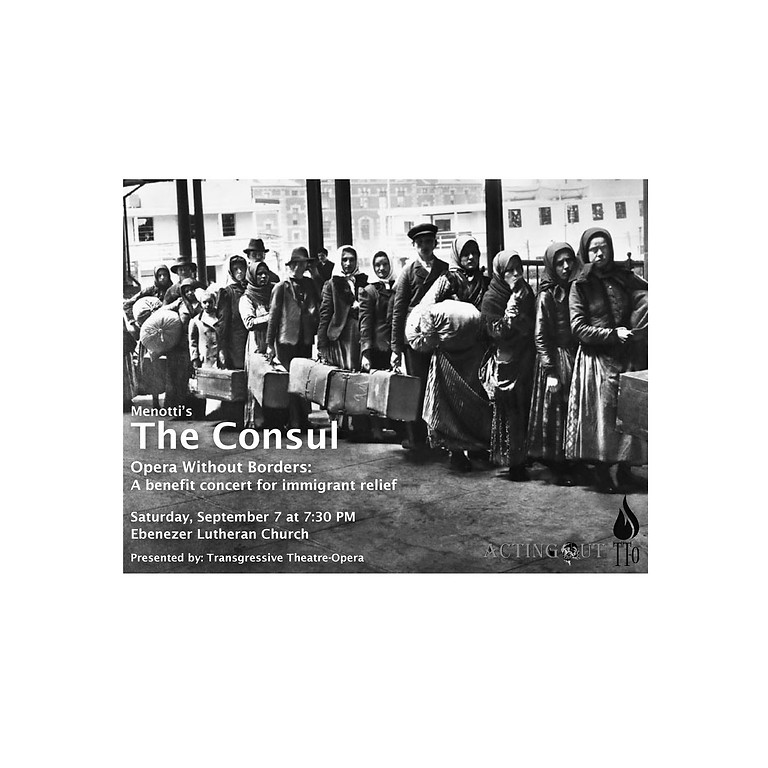 The Consul - A benefit concert for Immigrant relief