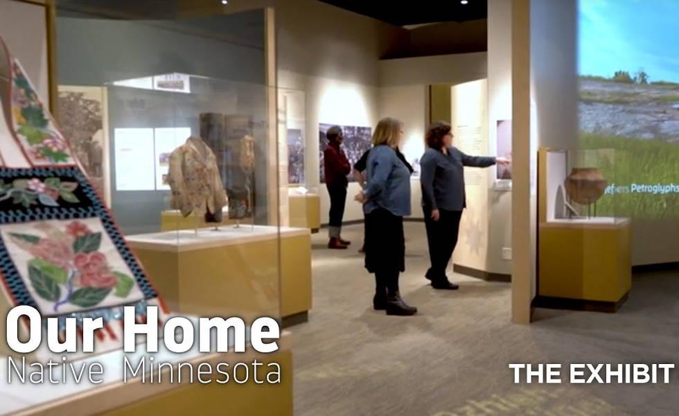our home native minnesota exhibit video tour
