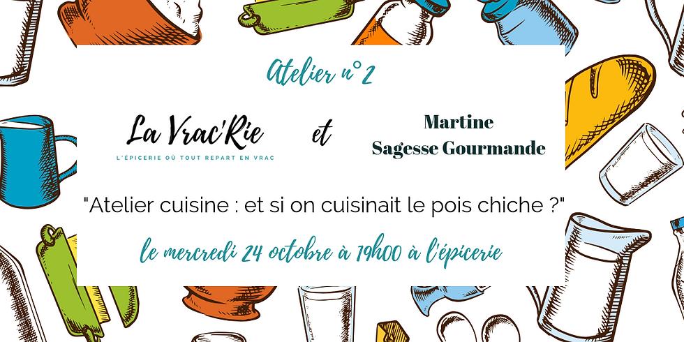 Atelier n°2 : cuisine !