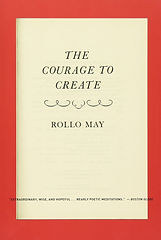 Rollo May - The Courage to Create.jpg
