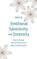 Imi Lo - Emotional Sensitivity and Inten