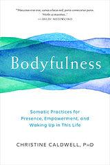 Christine Caldwell - Bodyfulness.jpg