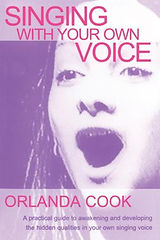 Orlanda Cook - Singing With Your Own Voi