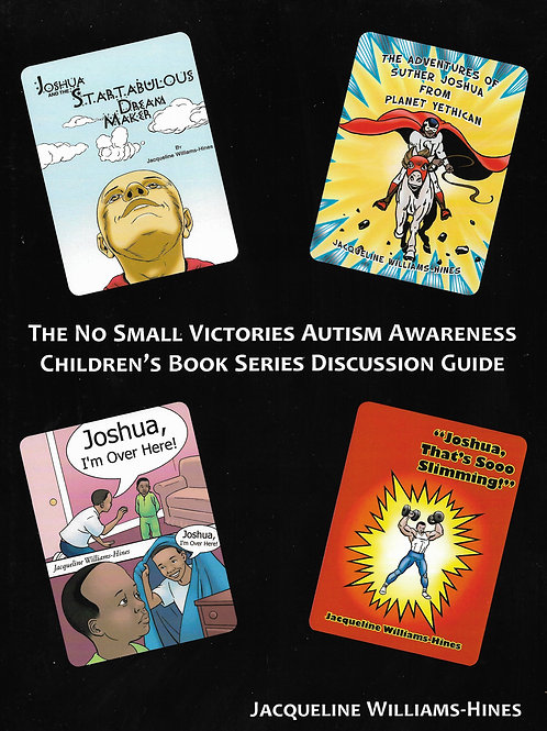 No Small Victories Autism Awareness Children's Book Series & Discussion Guide