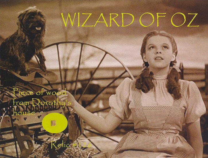 Todd Mueller Relic Card 126 - Dorothy Wizard of Oz