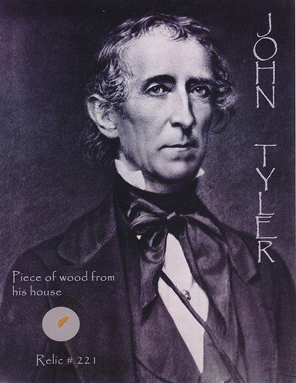 Todd Mueller Relic Card 221 - President John Tyler Sherwood Forest Home