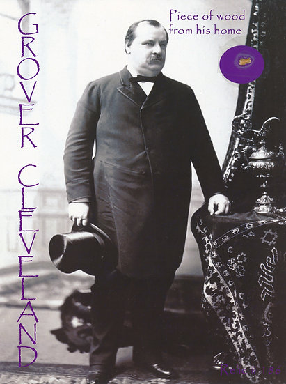 Todd Mueller Relic Card 186 - President Grover Cleveland