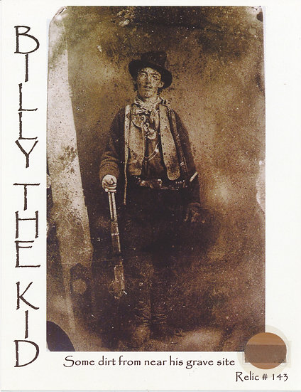 Todd Mueller Relic Card 143 - Billy the Kid Gravesite