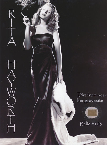 Todd Mueller Relic Card 103 - Rita Hayworth