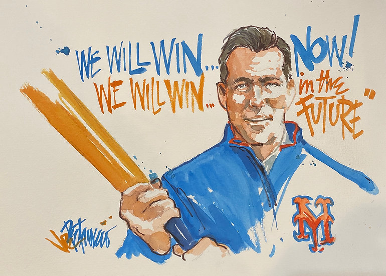 WE WILL WIN! Brodie Van Wagenen METS Original SNYTV Art by Joe Petruccio