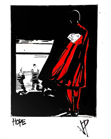 10 HOPE Original Ink on Paper by Joe Petruccio SUPERMAN